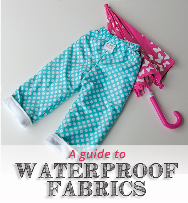 A Waterproof Fabric Guide