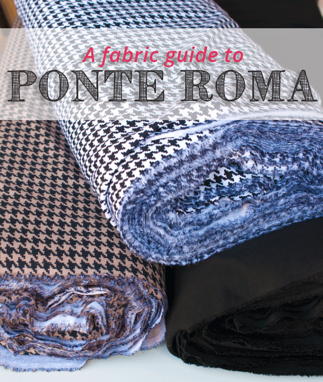 What is Ponte Di Roma? A Fabric Guide
