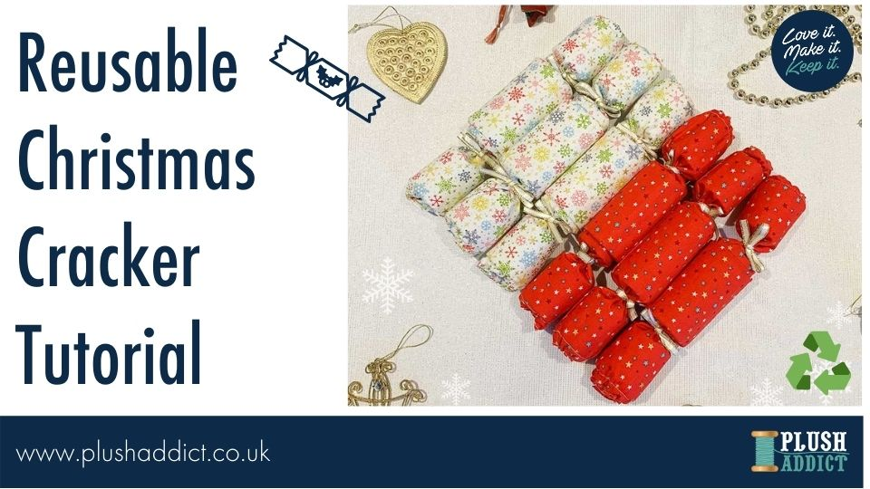 Reusable Christmas Cracker Sewing Tutorial