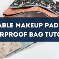 How To: Make Reusable Makeup Remover Pads and Waterproof Bag