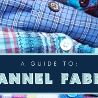 A Fabric Guide To: Flannel